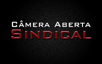 Câmera Aberta Sindical
